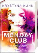 Monday Club 02. Der zweite Verrat