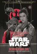 Star Wars: Bewegliches Ziel - Ein Prinzessin Leia Abenteuer (Journey to Star Wars: Das Erwachen der Macht)
