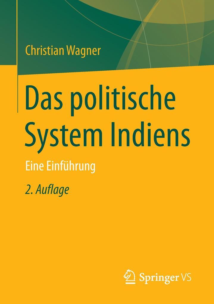 Das politische System Indiens als Buch von Chri...