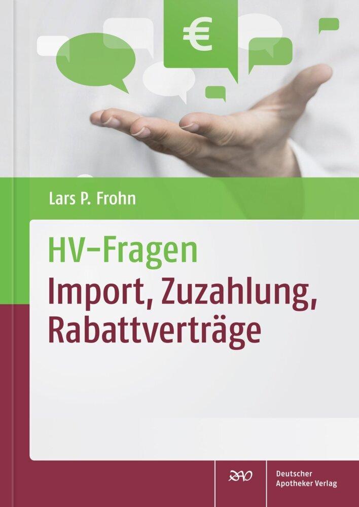 HV-Fragen: Import, Zuzahlung, Rabattverträge al...