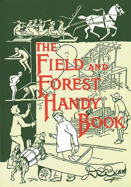 The Field and Forest Handy Book: New Ideas for Out of Doors als Taschenbuch