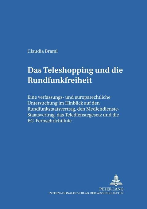Das Teleshopping und die Rundfunkfreiheit als B...