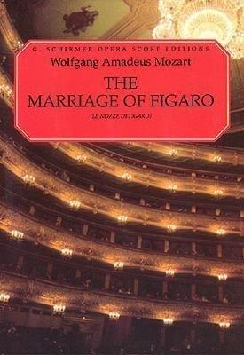 The Marriage of Figaro (Le Nozze Di Figaro): Vocal Score als Taschenbuch