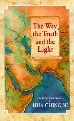 The Way, the Truth and the Light als Taschenbuch