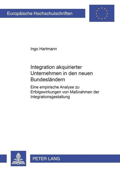 Integration akquirierter Unternehmen in den neu...