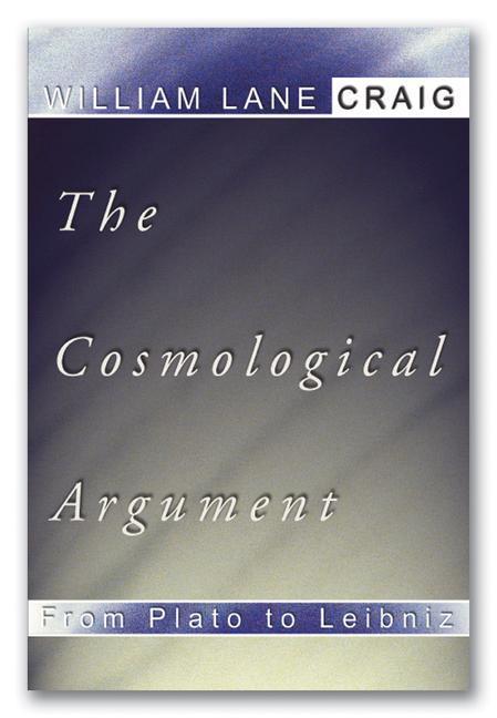 Cosmological Argument from Plato to Leibniz als Taschenbuch