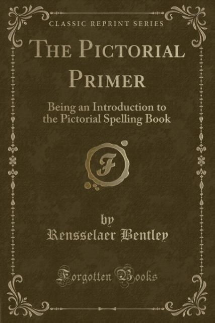 The Pictorial Primer als Taschenbuch von Rensse...