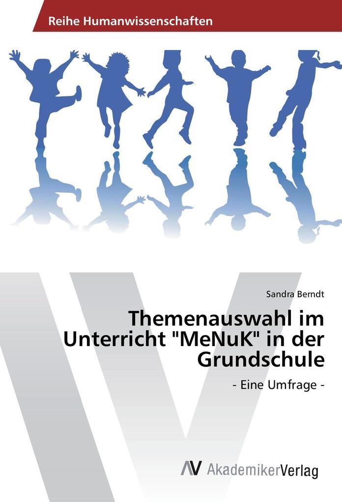 Themenauswahl im Unterricht MeNuK in der Grunds...