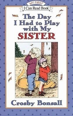 The Day I Had to Play with My Sister als Taschenbuch