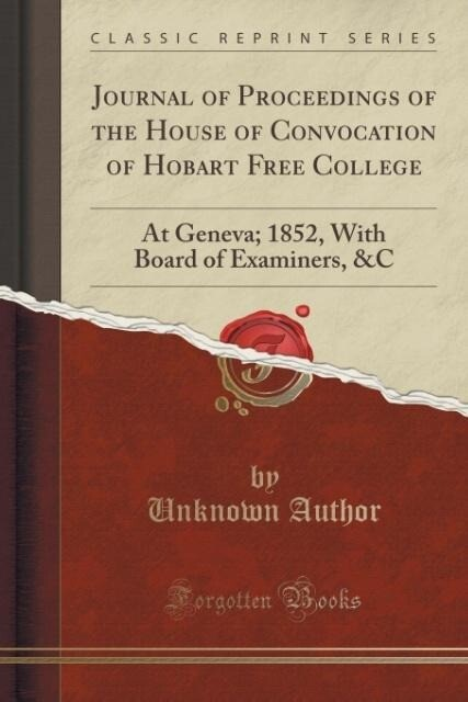 Journal of Proceedings of the House of Convocat...