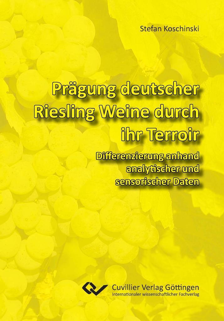 Prägung deutscher Riesling Weine durch ihr Terr...