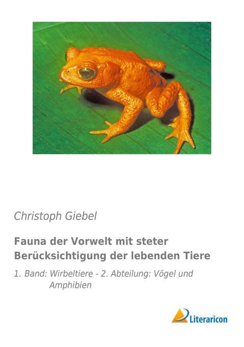 Fauna der Vorwelt mit steter Berücksichtigung d...