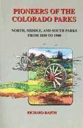 Pioneers of the Colorado Parks als Taschenbuch