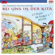 Bei uns in der Kita - 22 Lieder im Herbst & Winter