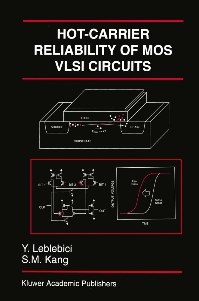 Hot-Carrier Reliability of MOS VLSI Circuits als Buch
