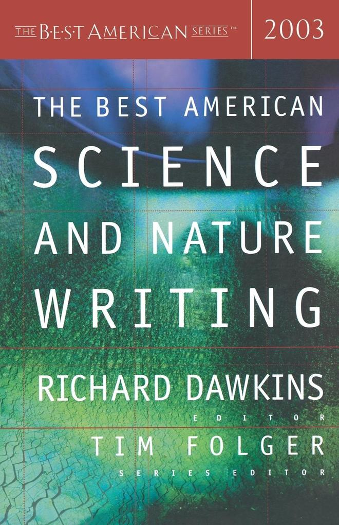 The Best American Science and Nature Writing 2003 als Taschenbuch