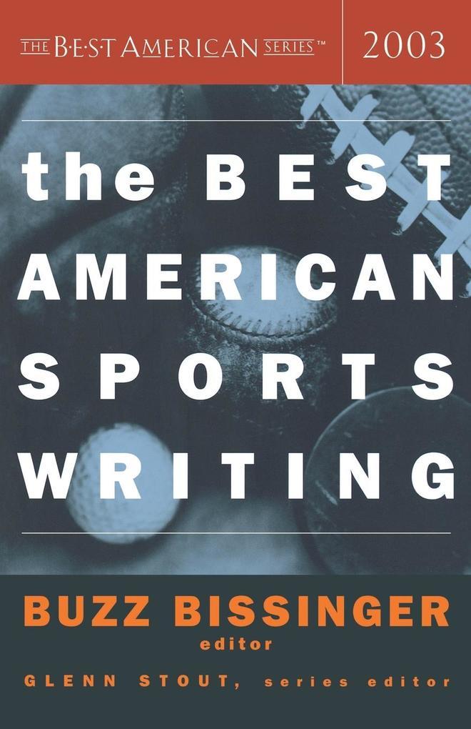 The Best American Sports Writing 2003 als Taschenbuch