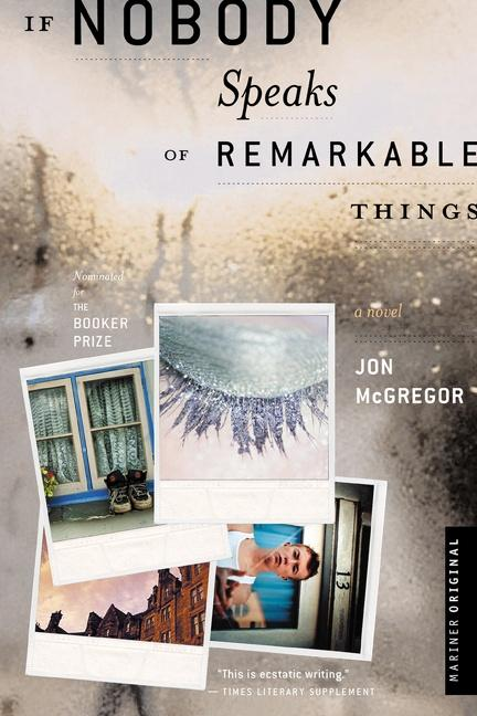 If Nobody Speaks of Remarkable Things als Taschenbuch