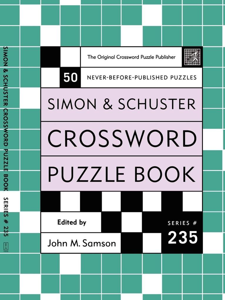 Simon and Schuster Crossword Puzzle Book #235: The Original Crossword Puzzle Publisher als Taschenbuch