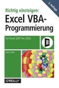 Richtig einsteigen: Excel-VBA-Programmierung