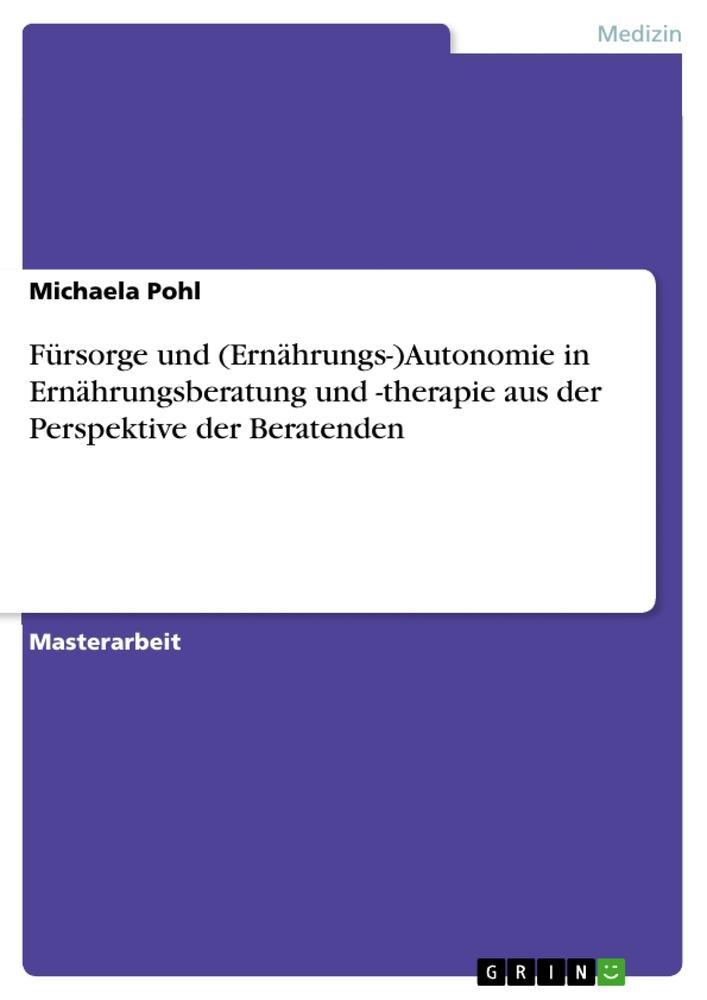 Fürsorge und (Ernährungs-)Autonomie in Ernährun...