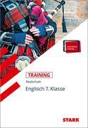 Training Realschule - Englisch 7. Klasse + ActiveBook