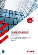 Abitur-Training - Mathematik Analytische Geometrie Bayern mit Videoanreicherung