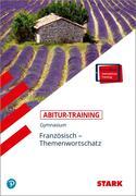 Abitur-Training - Französisch Themenwortschatz + ActiveBook