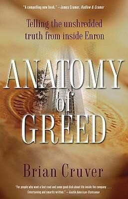 Anatomy of Greed: Telling the Unshredded Truth from Inside Enron als Taschenbuch