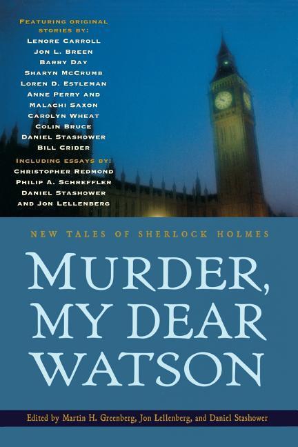 Murder, My Dear Watson: New Tales of Sherlock Holmes als Taschenbuch