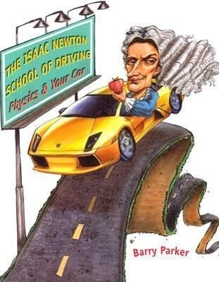 The Isaac Newton School of Driving als Buch