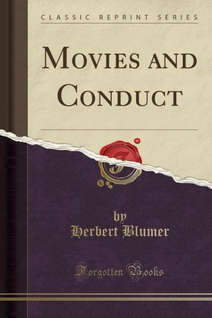 Movies and Conduct (Classic Reprint) als Tasche...