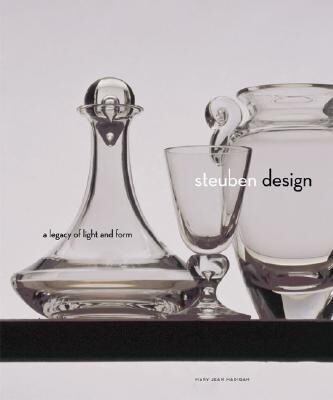 Steuben Design: A Legacy of Light and Form als Buch