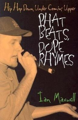 Phat Beats, Dope Rhymes als Taschenbuch