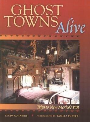 Ghost Towns Alive als Taschenbuch