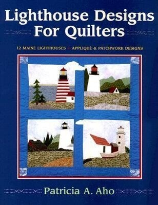Lighthouse Designs for Quilters als Taschenbuch