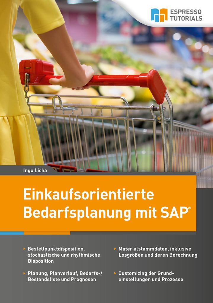 Einkaufsorientierte Bedarfsplanung mit SAP als ...