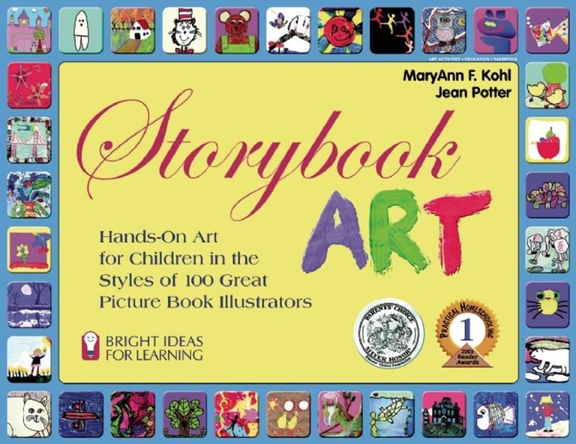 Storybook Art: Hands-On Art for Children in the Styles of 100 Great Picture Book Illustrators als Taschenbuch