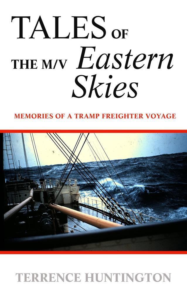 TALES of the m/v EASTERN SKIES als eBook