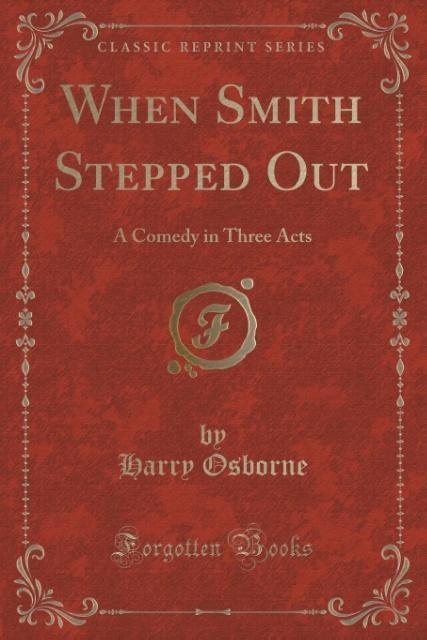When Smith Stepped Out als Taschenbuch von Harr...