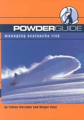 Powderguide: Managing Avalanche Risk als Taschenbuch