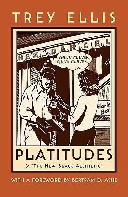Platitudes: & the New Black Aesthetic als Taschenbuch