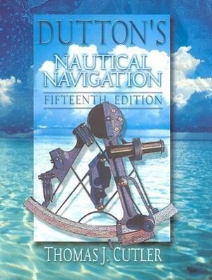 Dutton's Nautical Navigation, 15th Edition als Buch