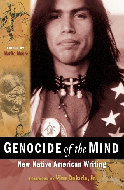 Genocide of the Mind: New Native American Writing als Taschenbuch