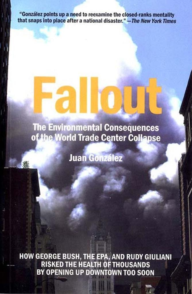 Fallout: The Environmental Consequences of the World Trade Center Collapse als Taschenbuch
