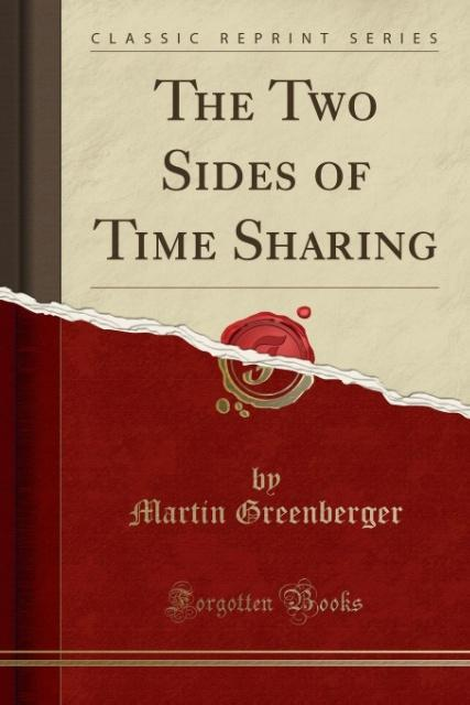The Two Sides of Time Sharing (Classic Reprint)...