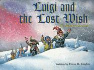 Luigi and the Lost Wish: The Nicholas Stories #4 als Buch