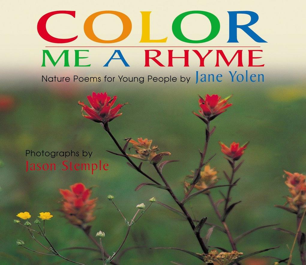 Color Me a Rhyme: Nature Poems for Young People als Taschenbuch
