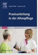 Praxisanleitung in der Altenpflege