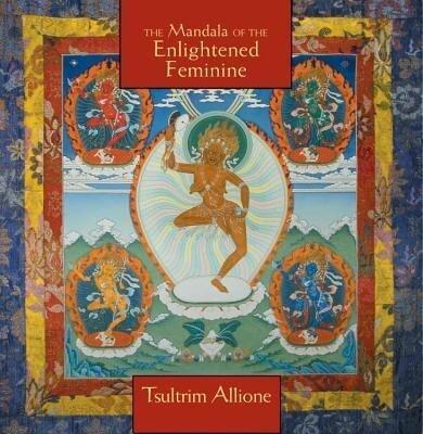 Mandala of the Enlightened Feminine: Awaken the Wisdom of the Five Dakinis als Spielwaren